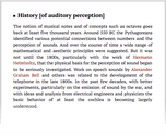 History [of auditory perception]