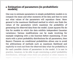 Estimation of parameters [in probabilistic models]