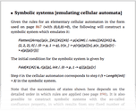Symbolic systems [emulating cellular automata]