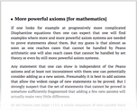 More powerful axioms [for mathematics]