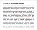 History [of substitution systems]