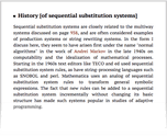 History [of sequential substitution systems]