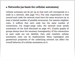 Networks [as basis for cellular automata]
