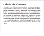 Adaptive value of complexity