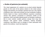 Scales of patterns [on animals]