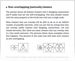 Non-overlapping [network] clusters