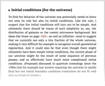 Initial conditions [for the universe]